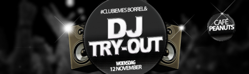 Borrel en DJ TRY-OUT